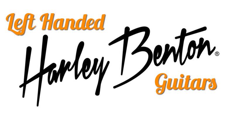 Left Handed Harley Benton Guitars 2020 – 17 Affordable Guitars & Basses