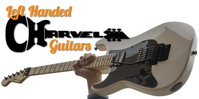 Seriously Slick Left Handed Charvel Guitars 2020