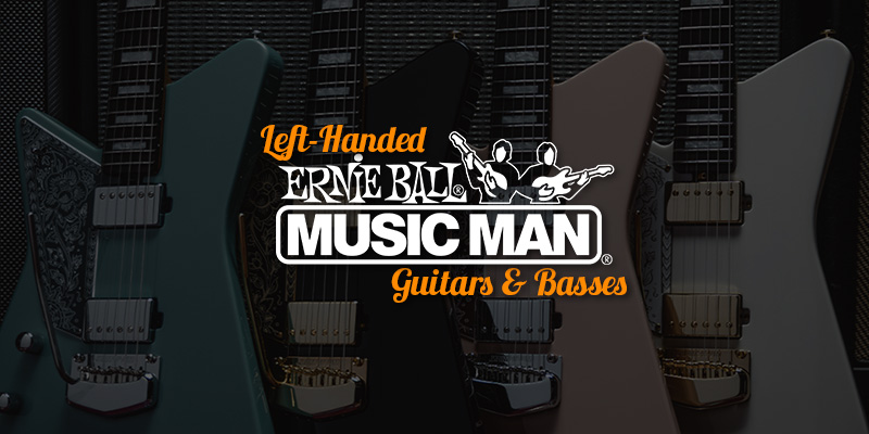 Awesomely Amazing Left Handed Music Man Guitars & Basses 2020