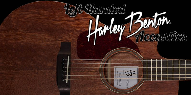 Left Handed Harley Benton Acoustic Guitars 2021 – Affordable Lefty Acoustics