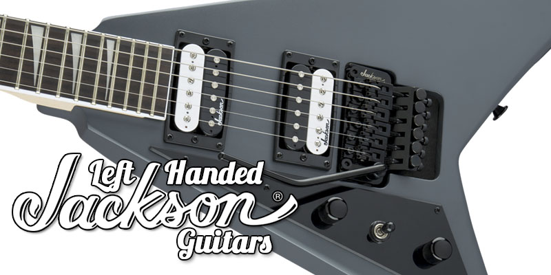 Left Handed Jackson Guitars 2021 – 7 Monster Metal Axes!